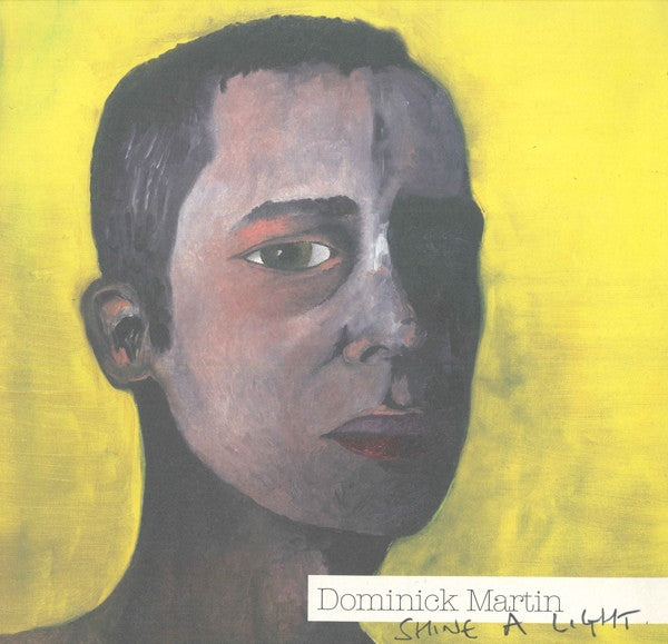 Dominick Martin - Shine a Light - Unearthed Sounds