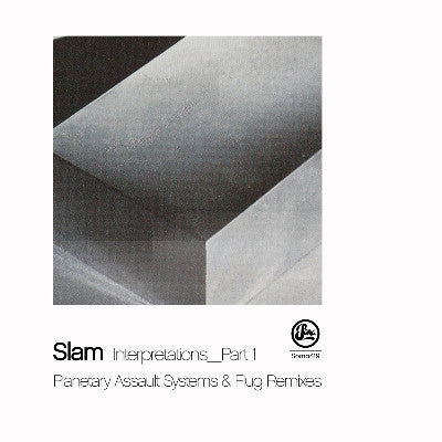 Slam - Reverse Proceed Interpretations Part 1 - Unearthed Sounds
