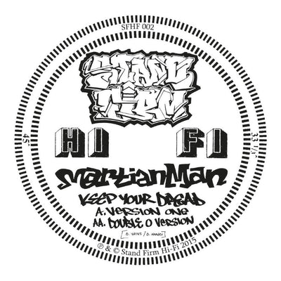 Martian Man - Keep Your Dread / Double O Remix - Unearthed Sounds