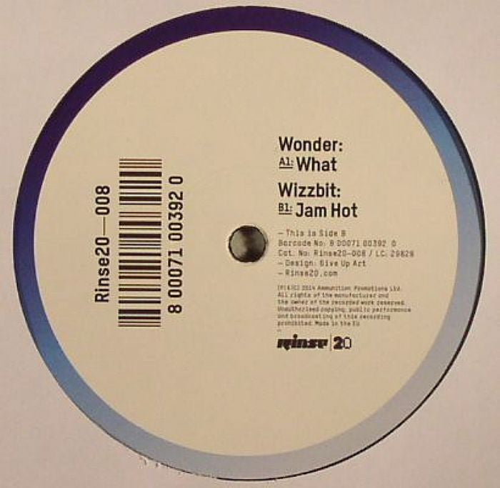 Wonder / Wizzbit - What / Jam Hot , Vinyl - Rinse, Unearthed Sounds