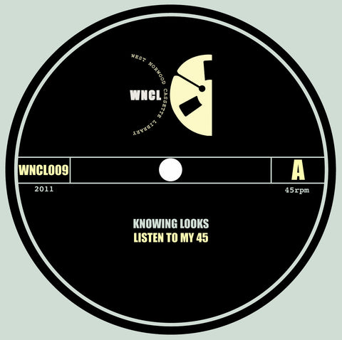 Knowing Looks ‎– Listen to My 45