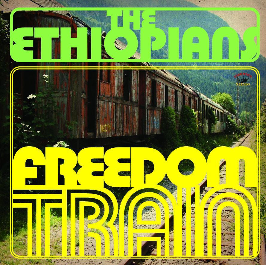 The Ethiopians - Freedom Train - Unearthed Sounds