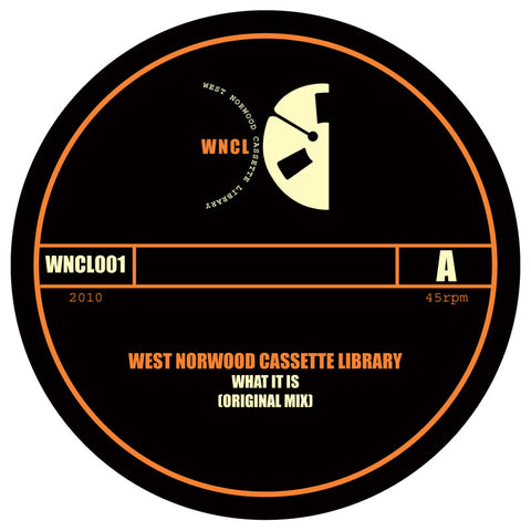 West Norwood Cassette Library ‎– What It Is
