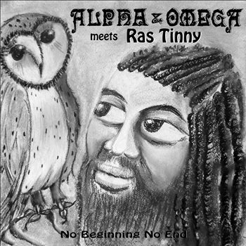 Alpha & Omega / Ras Tinny - No Beginning No End [LP] , Vinyl - Steppas Records, Unearthed Sounds
