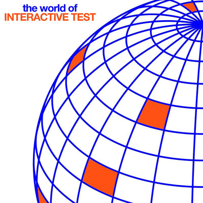 Various Artists - The World of Interactive Test - Unearthed Sounds