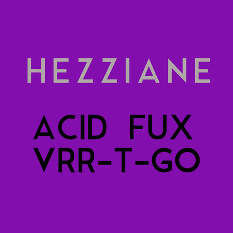 Hezzaine - Acid Plate Vol. 1