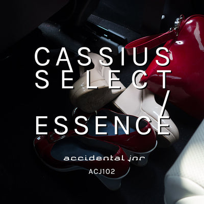 Cassius Select - ESSENCE - Unearthed Sounds