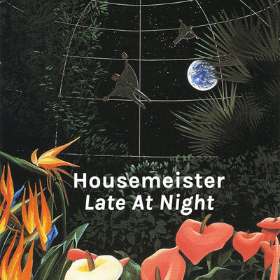 Housemeister - Late at Night - Unearthed Sounds