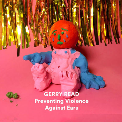 Gerry Read - Preventing Violence Against Ears - Unearthed Sounds