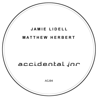 Jamie Lidell - When I Come Back Round (Matthew Herbert's Long Night Dub) , Vinyl - Accidental Jnr, Unearthed Sounds