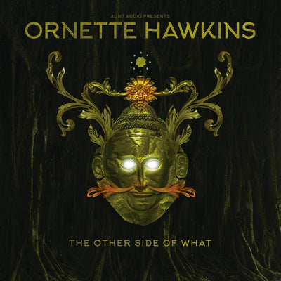 Ornette Hawkins - The Other Side Of What EP - Unearthed Sounds