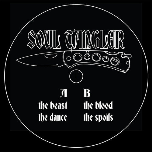 Soul Tangler - Dance With The Beast , Vinyl - Always Human Tapes, Unearthed Sounds