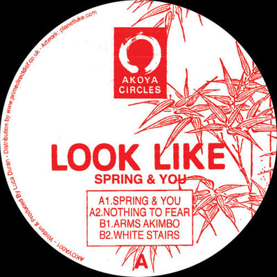 Look Like - Spring & You , Vinyl - Akoya Circles, Unearthed Sounds