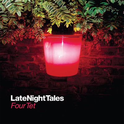 Four Tet - Late Night Tales [2 x LP] - Unearthed Sounds