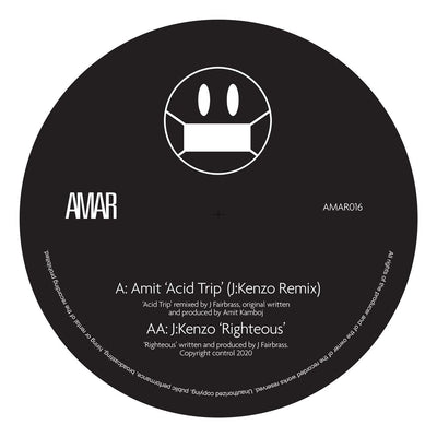 Amit - Acid Trip (J:Kenzo Remix) / Righteous - Unearthed Sounds