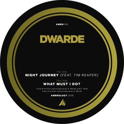 Dwarde - Night Journey (Feat Tim Reaper) / What Must I Do? - Unearthed Sounds