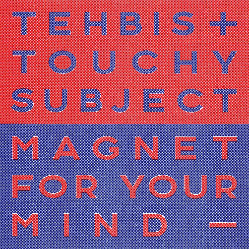Tehbis & Touchy Subject - Magnet For Your Mind , Vinyl - Astrophonica, Unearthed Sounds