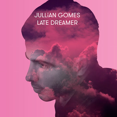 Jullian Gomes - Late Dreamer , Vinyl - Atjazz Record Company, Unearthed Sounds