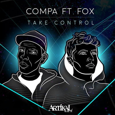 Compa - Take Control (feat. Fox) / Crack Chimes , Vinyl - Artikal Music, Unearthed Sounds