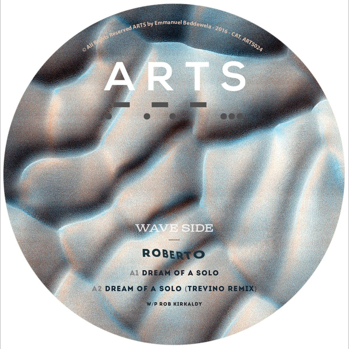 Roberto - Dreams of a Solo [w/ Trevino Remix] , Vinyl - ARTS, Unearthed Sounds