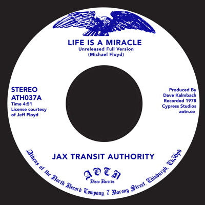 "Jax Transit Authority - Life Is a Miracle [7"" Vinyl] - Unearthed Sounds"