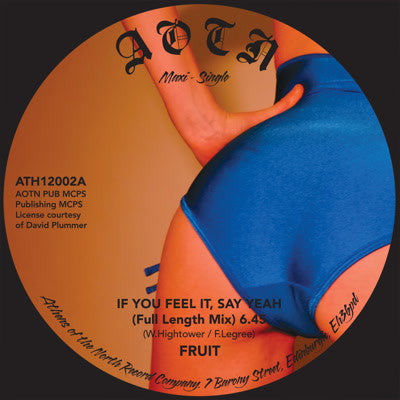 Fruit -  If You Feel It, Say Yeah - Unearthed Sounds