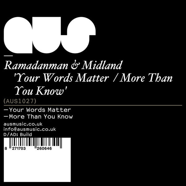 Ramadanman & Midland - Your Words Matter / More Than You Know , Vinyl - Aus Music, Unearthed Sounds