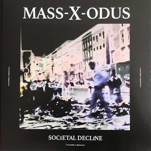 Mass-X-Odus ‎- Societal Decline
