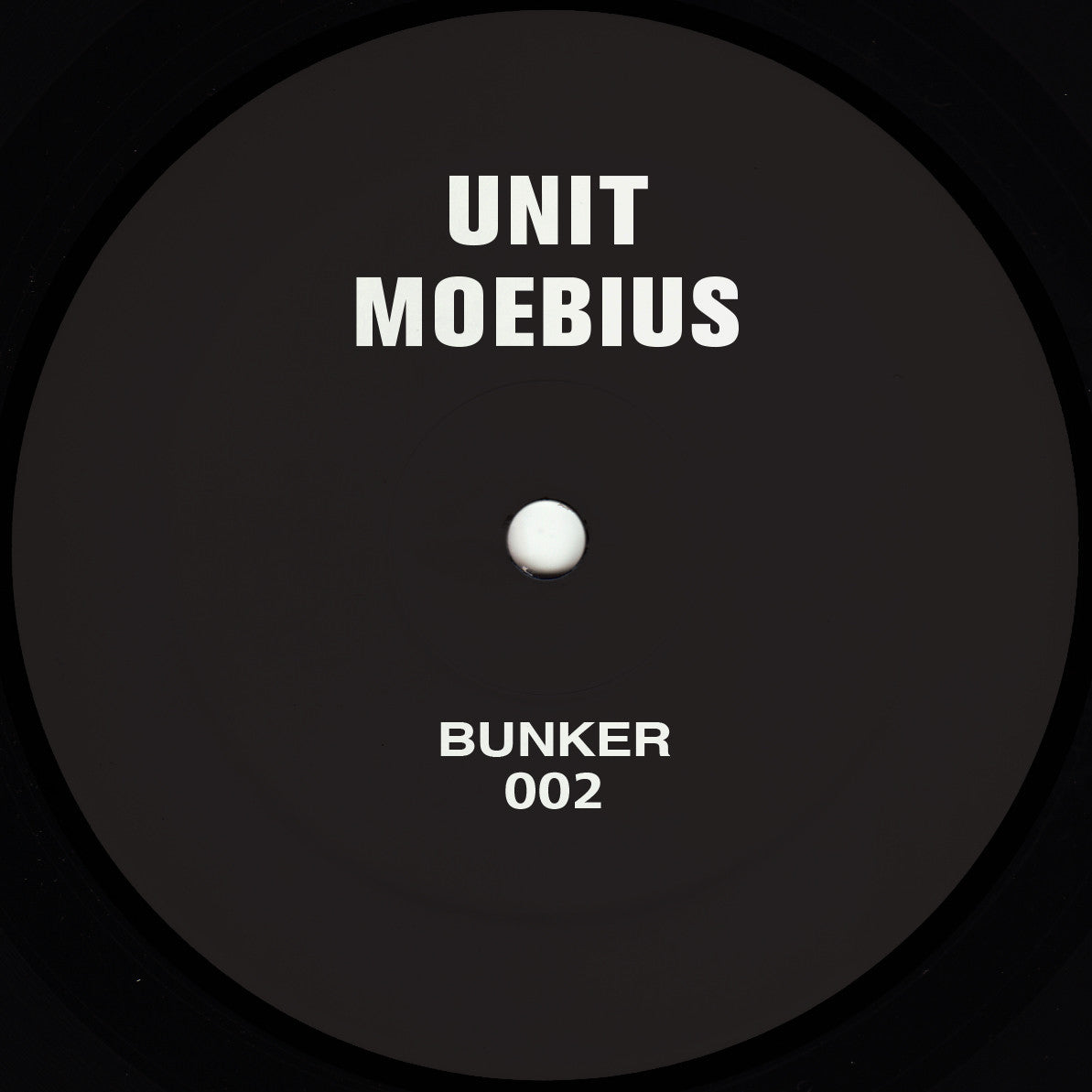 Unit Moebius - Untitled , Vinyl - Bunker, Unearthed Sounds