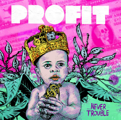 Profit (feat. Top Cat, Lady Chann, Deadly Hunta, Serocee & MC Navigator) - Never Trouble EP - Unearthed Sounds, Vinyl, Record Store, Vinyl Records
