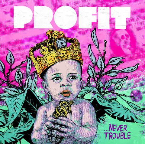 Profit (feat. Top Cat, Lady Chann, Deadly Hunta, Serocee & MC Navigator) - Never Trouble EP