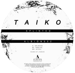 Taiko - Splinted - Unearthed Sounds
