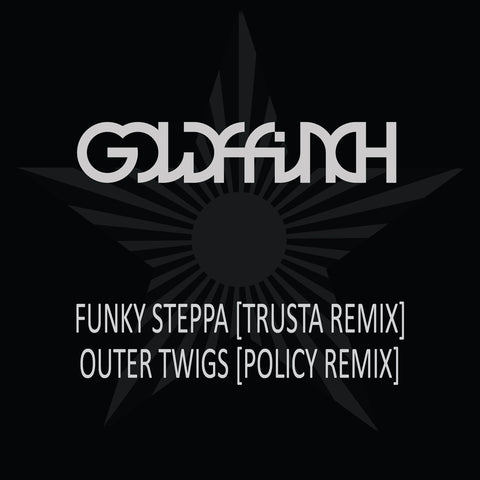 goldFFinch ‎- Funky Steppa (Trusta Remix) / Outer Twigs (Policy Remix)