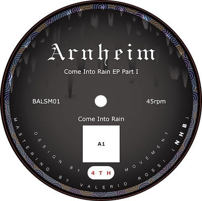 Arnheim - Come Into Rain EP Part 1 , Vinyl - Baptismo Alpinismo, Unearthed Sounds