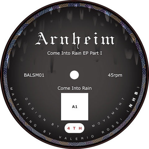 Arnheim - Come Into Rain EP Part 1