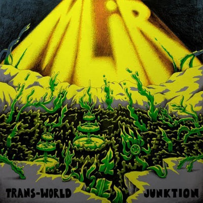 Mlir - Trans-world Junktion - Unearthed Sounds