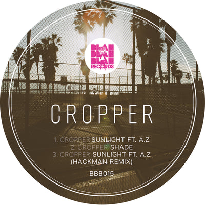 Cropper - Sunlight EP - Unearthed Sounds
