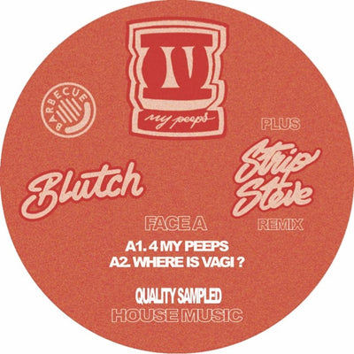 Blutch - 4 My Peeps - Unearthed Sounds