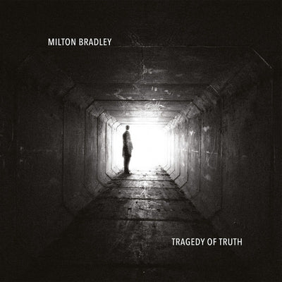 Milton Bradley - Tragedy of Truth [2LP] - Unearthed Sounds
