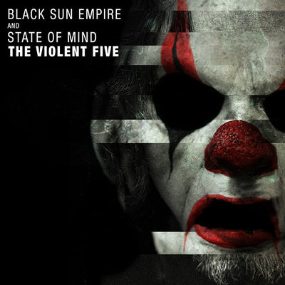 "Black Sun Empire & State of Mind - The Violent Five [2x12"" Vinyl] - Unearthed Sounds"