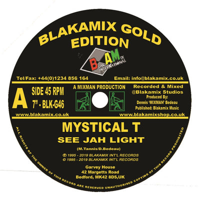Mystical T - See Jah Light - Unearthed Sounds