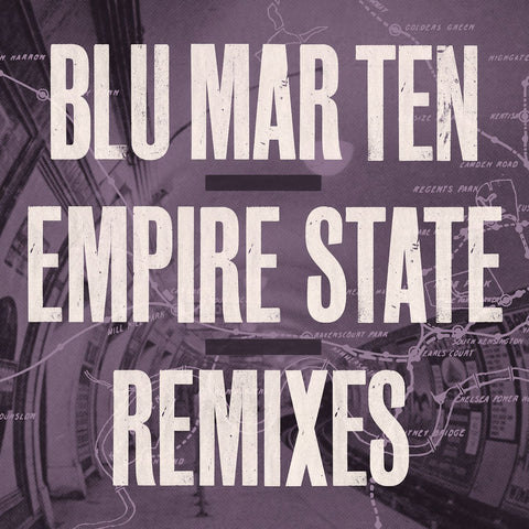 "Blu Mar Ten - Empire State Remixes [2x12"" Vinyl Version]"