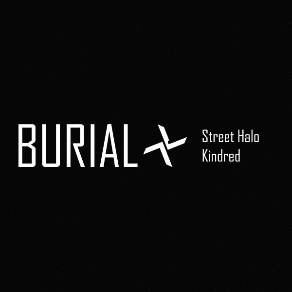 Burial - Street Halo / Kindred [CD | Japanese Import] , CD - Beatink, Unearthed Sounds - 1