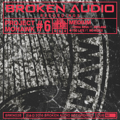 "Project Mohawk #6 10"" Dubs , Vinyl - Broken Audio Recordings, Unearthed Sounds"