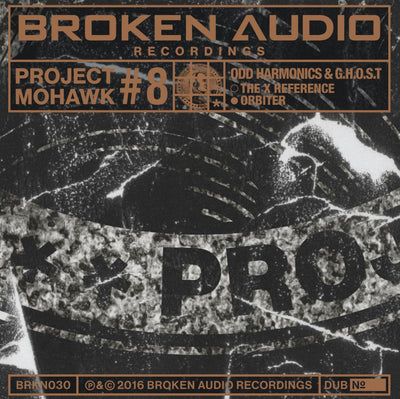 "Odd Harmonics & G.H.O.S.T - Project Mohawk #8 [Ltd Lathe Cut 10"" Vinyl] , Vinyl - Broken Audio Recordings, Unearthed Sounds - 1"