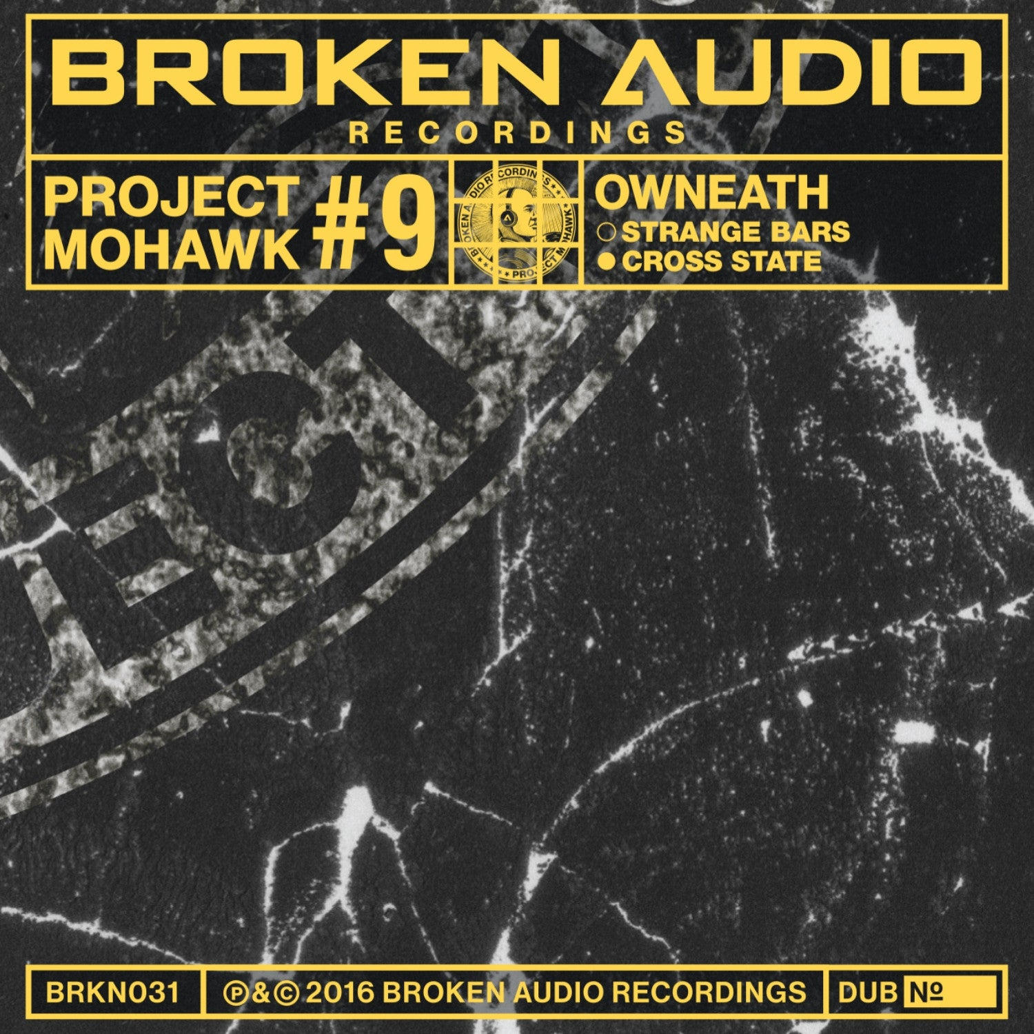 "Project Mohawk #9 10"" Dubs , Vinyl - Broken Audio Recordings, Unearthed Sounds"