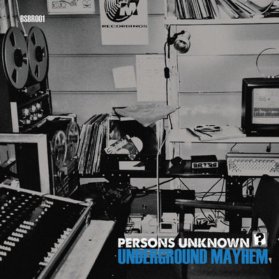 Persons Unknown - Underground Mayhem / Needs More Bass [Black Vinyl Repress] - Unearthed Sounds, Vinyl, Record Store, Vinyl Records