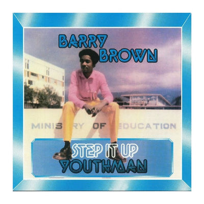 Barry Brown - Step It Up Youthman - Unearthed Sounds