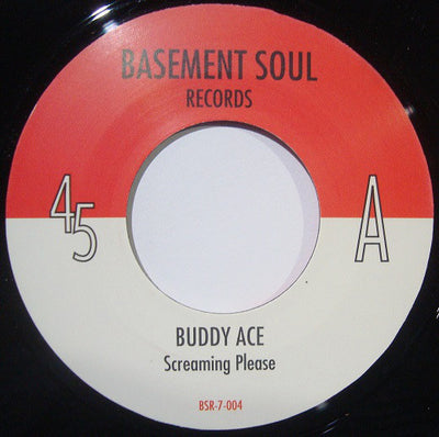 Buddy Ace ‎– Screaming Please / My Love - Unearthed Sounds