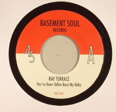 Ray Terrace - You've Been Talkin Bout My Baby - Unearthed Sounds, Vinyl, Record Store, Vinyl Records
